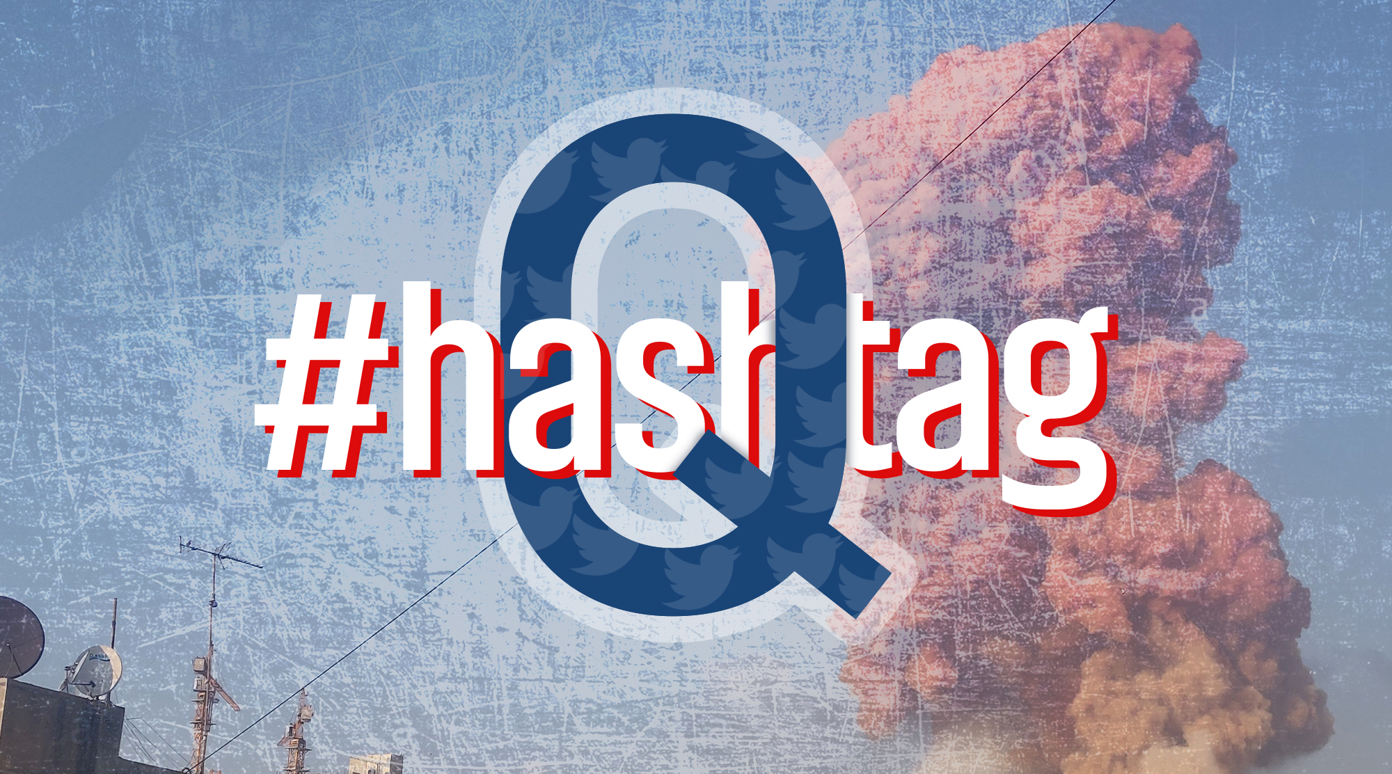 Dropping Hashtags and Dodging Bans: How QAnon Used a TikTok Trick to Spread Disinformation About the Beirut Explosion